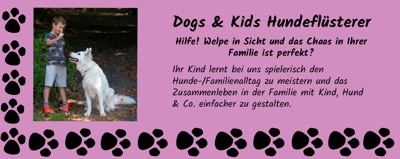 Dogs and Kids Hundeflüsterer